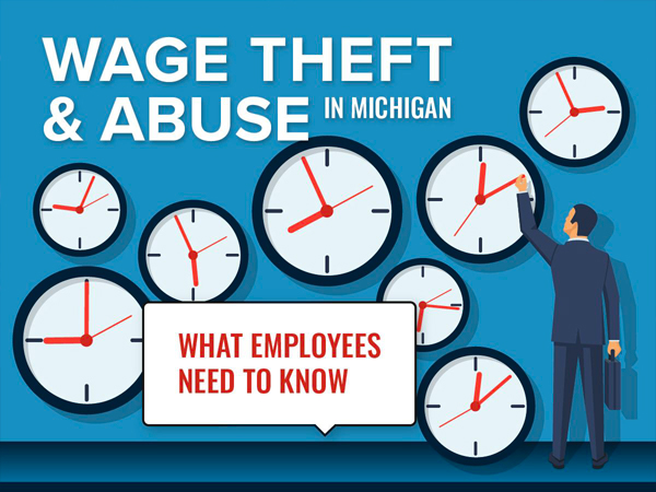 Wage Theft and Abuse in Michigan